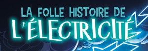 Curd Ridel - La folle histoire de l'électricité