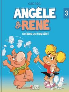 Angèle et René - Tome 3 - Grand Format