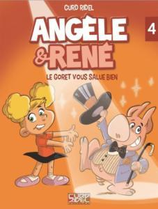 Angèle et René - Tome 4 - Le Goret vous salue bien - Couverture