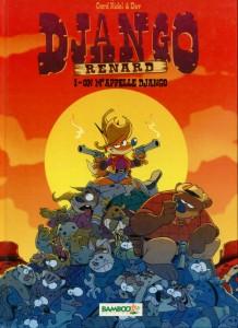 Django - Tome 1 - On m'appelle Django (Épuisé)