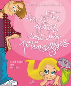 Les petites filles sont des princesses (Épuisé)