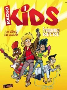 Radio Kids - Tome 3 - Fréquence Récré