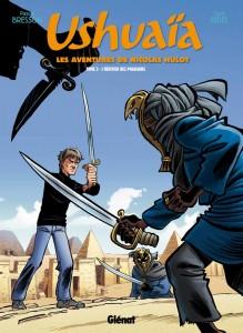 Ushuaïa - Tome 3 - L'héritier des Pharaons