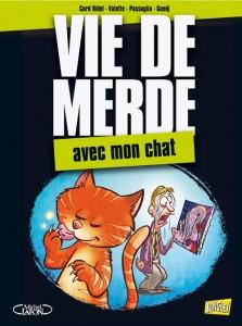 Vie de Merde - Tome 5 - Avec mon Chat